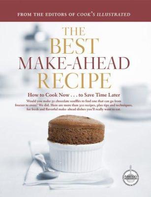 The Best Make-Ahead Recipe - Book  of the Best Recipe