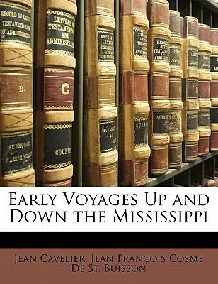 Paperback Early Voyages up and down the Mississippi Book