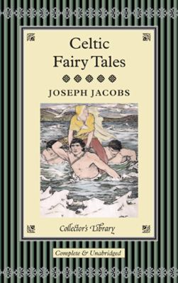 Celtic Fairy Tales (Collector's Library Classics) 1907360182 Book Cover
