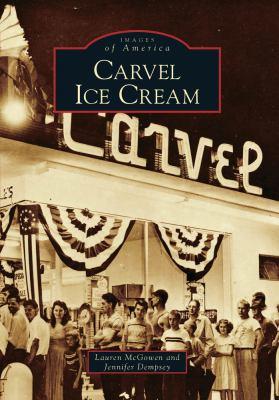 Carvel Ice Cream - Book  of the Images of America: Georgia
