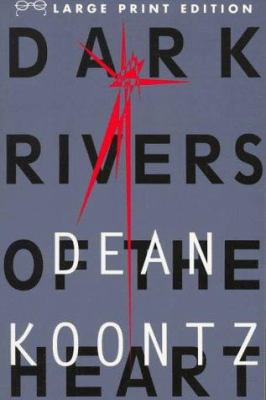 Dark Rivers of the Heart [Large Print] 0679756493 Book Cover
