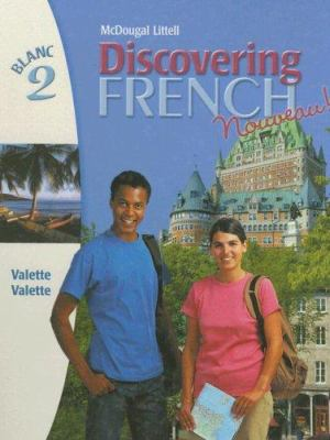 Discovering French Nouveau Blanc 2 Book By Rebecca M Valette