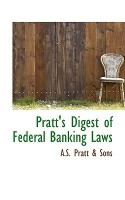 Paperback Pratt's Digest of Federal Banking Laws Book