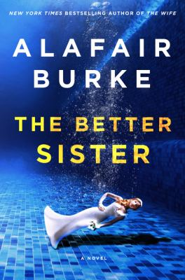 Hardcover The Better Sister : A Novel Book