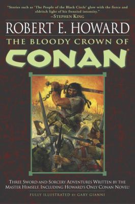The Bloody Crown of Conan 0345461525 Book Cover