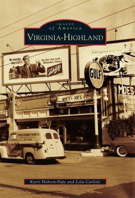 Virginia-Highland - Book  of the Images of America: Georgia