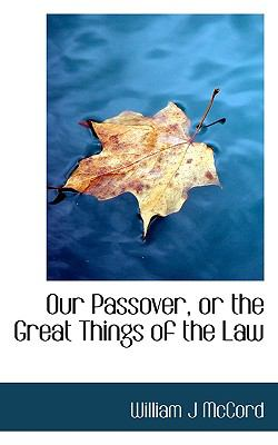 Paperback Our Passover, or the Great Things of the Law Book