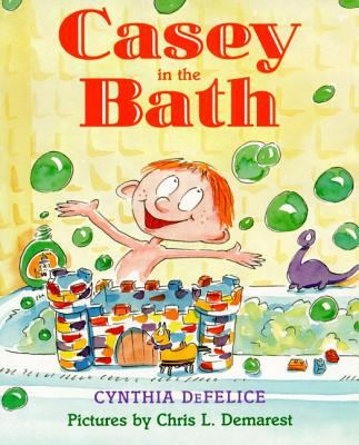 Casey In The Bath Sunburst Book By Cynthia C Defelice