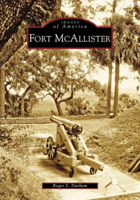Fort McAllister - Book  of the Images of America: Georgia