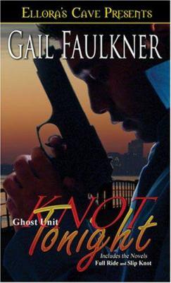 Ghost Unit : Knot Tonight - Gail Faulkner