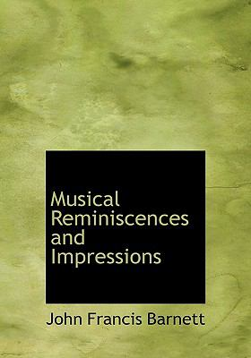Paperback Musical Reminiscences and Impressions [Large Print] Book