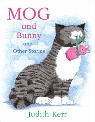 Mog and Bunny and Other Stories - Book  of the Mog the Forgetful Cat