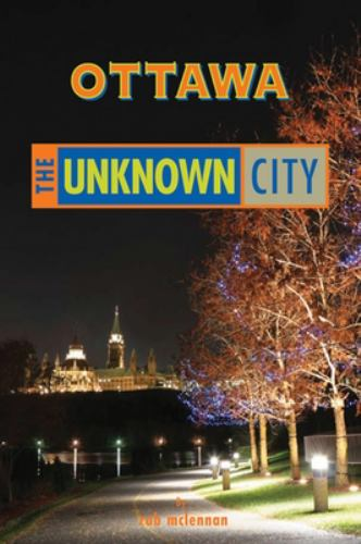 Ottawa - Unknown City - rob mclennan