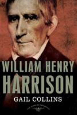 William Henry Harrison - Book #9 of the American Presidents