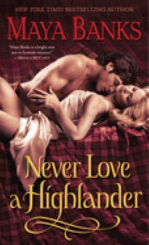 Mass Market Paperback Never Love a Highlander Book