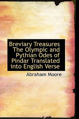 Paperback Breviary Treasures the Olympic and Pythian Odes of Pindar Translated into English Verse Book