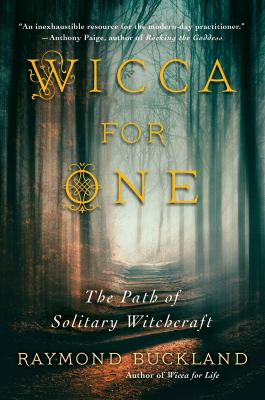 Wicca For One: The Path Of Solitary    book by Raymond Buckland