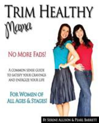 Paperback Trim Healthy Mama : No More Fads Book