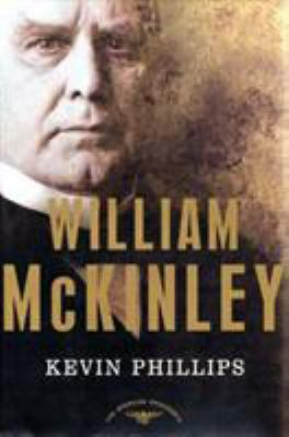 William McKinley - Book #25 of the American Presidents