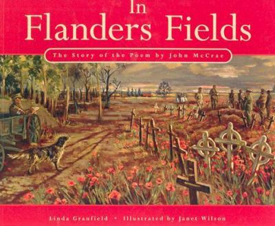 Paperback In Flanders Fields : The Story of the Poem Book