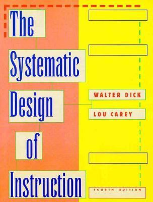 The Systematic Design Of Instruction Book By Walter Dick