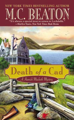 Death of a Cad (Hamish Macbeth Mysteries, No. 2) B0072Q2DV4 Book Cover