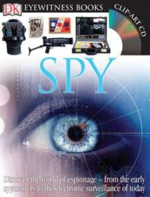 Eyewitness: Spy - Book  of the DK Eyewitness Books
