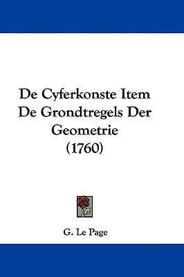 Hardcover De Cyferkonste Item de Grondtregels der Geometrie Book