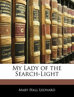 Paperback My Lady of the Search-Light Book