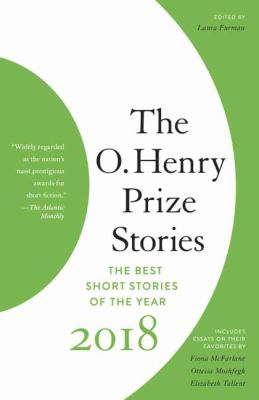 The O. Henry Prize Stories 2018 - Book  of the O. Henry Prize Collection