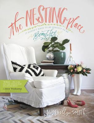 The Nesting Place : It Doesn't Have to Be Perfect to Be Beautiful