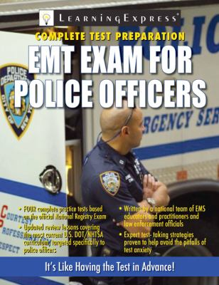 Emt Exam For Police Officers Book By Learningexpress