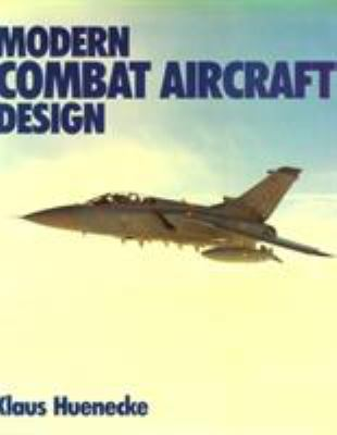 Hardcover Modern Combat Aircraft Design : Technology and Function Book