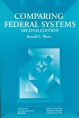 Comparing Federal Systems - Queen's University Staff; Ronald L. Watts