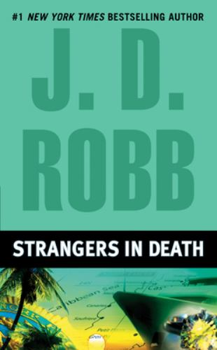 Strangers in Death - Book #26 of the In Death