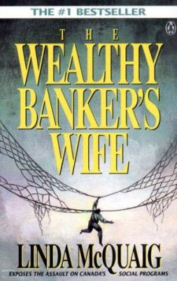 a book critique and synopsis of linda mcquaigs the wealthy bankers wife Posts about book review written by aletho on the censorship of michael hoffman's books by amazon the saker • unz review • september 13, 2018 a couple of months ago i did an interview with one of the foremost scholars of rabbinical judaism, michael hoffman.