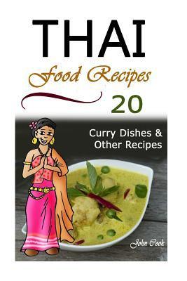 Thai food recipes thai cuisine thai book by john cook thai food recipes thai cuisine thai food thai cooking thai meals thai kitchen thai recipes thai curry thai dishes forumfinder Gallery
