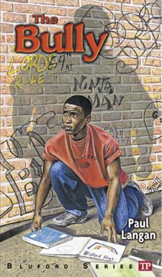 The Bully (Bluford Series, Number 5) - Book #5 of the Bluford High
