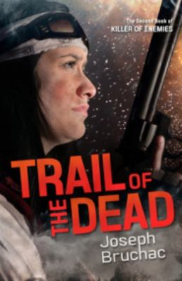 Trail of the Dead - Book #2 of the Killer of Enemies