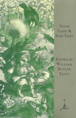 Irish Fairy and Folk Tales (Modern Library) 0679600949 Book Cover