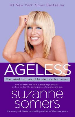 Paperback Ageless : The Naked Truth about Bioidentical Hormones Book