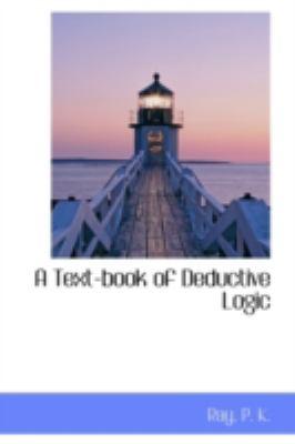 Paperback A Text-Book of Deductive Logic Book