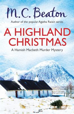 A Highland Christmas (Hamish Macbeth) 1472111176 Book Cover