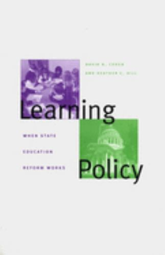 Hardcover Learning Policy : When State Education Reform Works Book