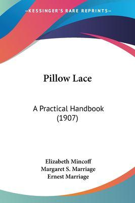 Paperback Pillow Lace : A Practical Handbook (1907) Book