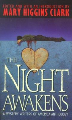 The Night Awakens: A Mystery Writers of America Anthology - Book  of the Mystery Writers of America Anthology