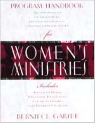 Program Handbook for Women's Ministries - Berniece Garsee