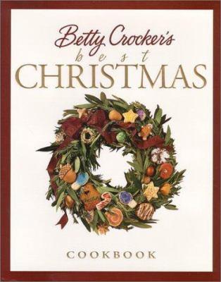 Betty Crockers Best Christmas Cookbook By Betty Crocker