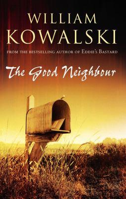 The Good Neighbour - William Kowalski