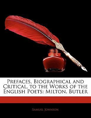 Paperback Prefaces, Biographical and Critical, to the Works of the English Poets : Milton. Butler Book